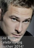 Lee_Ryan_-_Potential_Celebrity_Big_Brother_2014_Housemate_-_CBB12.jpg